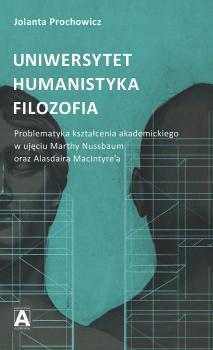 Uniwersytet – Humanistyka – Filozofia. Problematyka...